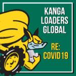 Kanga Loaders Response to Coronavirus / COVID19